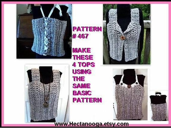 CROCHET PATTERN, Tank top, vest, tube top, 4 STYLES in 1 Pattern,  clothing, women, girls, toddlers, num. 467