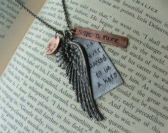 He never wanted to be a hero, he only wanted to serve LImited Edition Custom Hand Stamped Hero Necklace MyBella Limited Edition Item