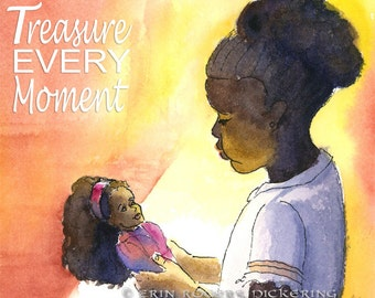 Treasure Every Moment fine art print 8x10