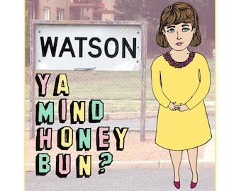 Canberra Card - Watson Ya Mind Honey Bun