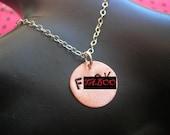 Personalized Necklace, Fuck Necklace, Copper Disc Necklace, Letter Necklace, Circle Necklace, Round Charm Necklace, Copper Pendant, Mature