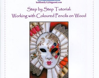 Step by Step Art Tutorial - Working with Coloured Pencils on Wood by Karen Hull