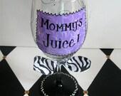 Mommy's Juice Wine Glass