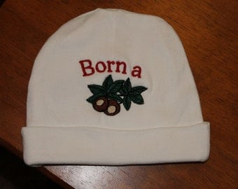 Born a Buckeye Baby Hat- Embroidered baby hat