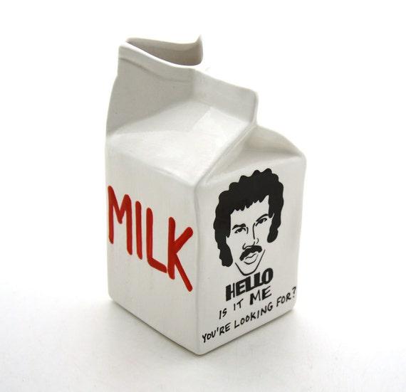 Hello is it Me Lionel Richie ceramic milk carton pitcher