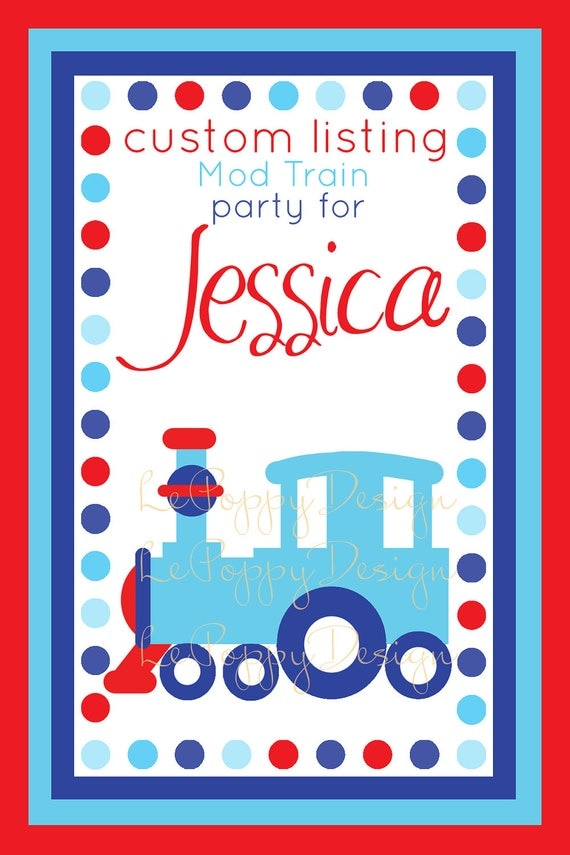 Reserved For Jessica - Mod Train - Custom Party Package