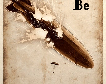 Steampunk Art Print Zeppelin Airship Balloon Crash Be Prepared