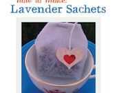 How to Make: Lavender Sachet Pattern PDF Printable