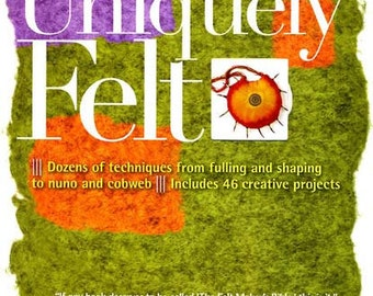 "Signed copy of ""Uniquely Felt' by Christine White"
