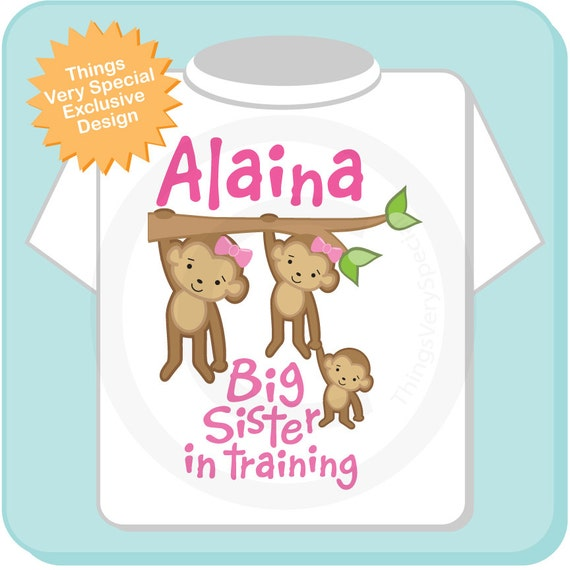Big Sister in Training Shirt, Monkey Shirt, Middle Sister Monkey, Personalized Middle Sister with Big Sister and Baby Monkey Tee Shirt