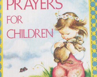 Prayers for Children Book /  Cute Pictures /1974 / Mint