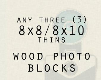 Wood Mounted Prints - Three 8x8 or 8x10 Thin Photo Blocks - Photography
