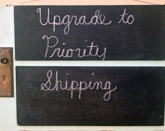please UPGRADE my shipping to Priority -US residents only