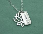 Lotus Breathe Charm Necklace - sterling silver necklace - lotus flower jewelry - yoga necklace - just breathe