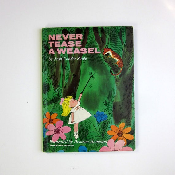 Never Tease A Weasel by Jean Conder Soule 1964