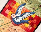 Have Faith Colorful Bird Quilted Wallhanging Art Quilt