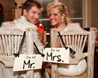 Wedding Chair Signs, I'm her Mr. & I'm his Mrs. with I Do Me Too on the back. 2-Sided Wedding Seating Signs, Reception, Photo Prop.
