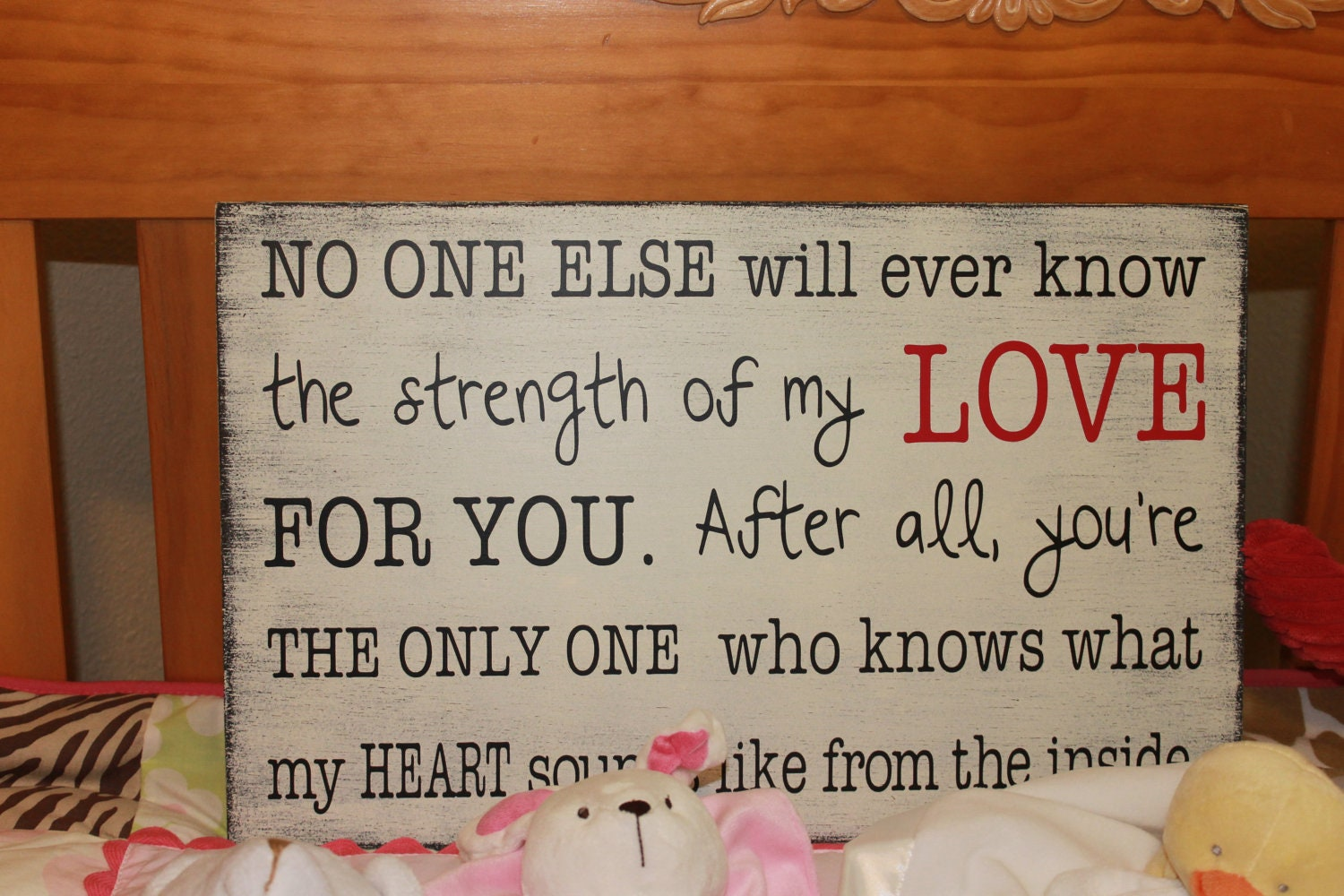 Strength Of My Love Quote. New Mother's Gift Sign Baby