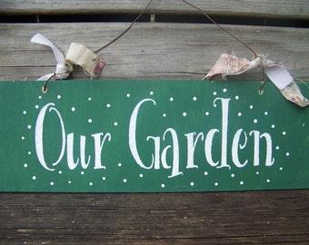 Our Garden Handpainted Wooden Sign