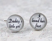Daddy's Little Girl I Loved Her First Wedding Day Cufflinks, Father of the Bride, Dad