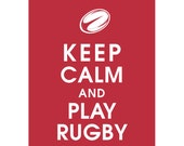 Keep Calm and PLAY RUGBY (B) - Art Print (Featured in Cardinal Red) Keep Calm Art Prints and Posters