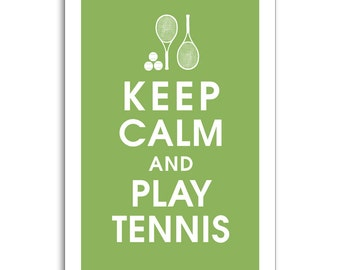 Keep Calm and Play Tennis - 13x19 Print  (Featured in Grass Green) Buy 3 and get 1 FREE keep calm art keep calm poster