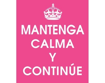 Keep Calm and CARRY ON (SPANISH) (B) - Art Print (Featured in Hot Pink) Keep Calm Art Prints and Posters