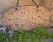 Let The Beauty of What You Do Organic Wall Hanging