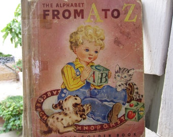 The Alphabet From A to Z - A Little Golden Book 1940's