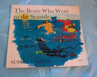 The Bears Who Went Seaside - 1972 rare Scholastic printing picture story book by Susanna Gretz
