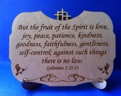 Galatians 5:22-23 Wood Plaque with Stand