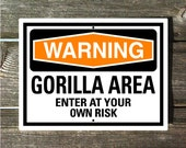 Gorilla Sign - Warning Gorilla Area