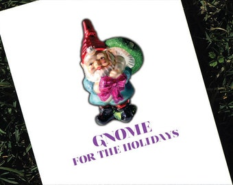 Funny Christmas Card Gnome For the Holidays