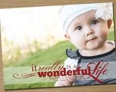 "Photo Christmas Card, Holiday Card: PRINTABLE (""Wonderful LIfe"" Christmas custom card)"