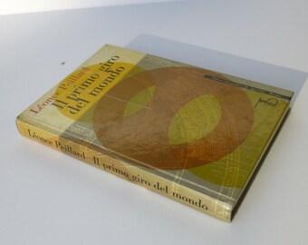 Max Huber Design - Il Primo Giro del Mondo by Léonce Peillard