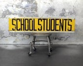 vintage school students metal bus sign