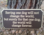 "Brown ""Save a Dog"" Sign - Reserved for Kimberly"