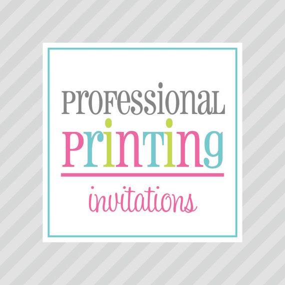 PROFESSIONAL PRINTING - 40 Professionally Printed Party Invitations - Petite Party Studio