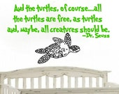 """Dr Seuss """"And The Turtles, Of Course"""" with Sea Turtle Wall Vinyl Decal Sticker"""
