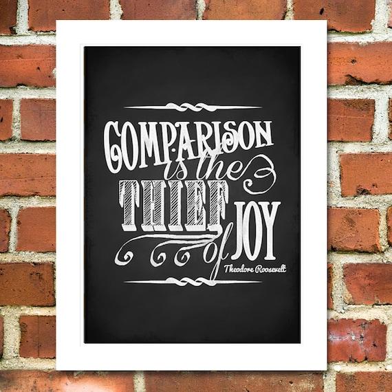 Comparison is the Thief of Joy Printable Chalkboard Poster, Frameable Art Print, 5x7, 8x10, 11x14, 16x20, DIY