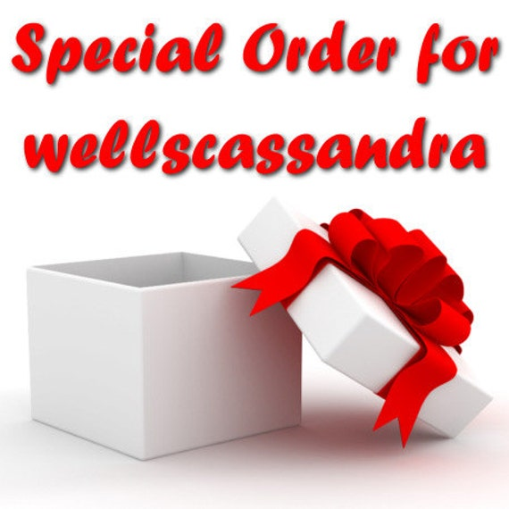 Special Order for wellscassandra - 3 different boxes