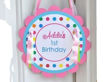 Birthday Party Door Sign, 1st Birthday Party Sign, Happy Birthday Sign, Rainbow Party, Colorful Polkadots, Birthday Party Decorations