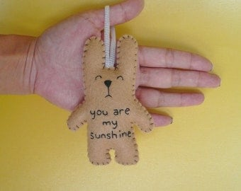 You are my sunshine - Valentines gift, Christmas ornaments or baby shower decoration, gift, or embroidered tree decoration