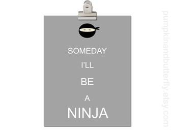 Kids Wall Art, Home and Living Wall Decor, Modern Nursery, Superhero Theme, Super Ninja, Boys Room,  Little Man, Someday I'll Be A Ninja