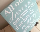 Sea Mist and White Walt Disney Quote Painted Wood Sign