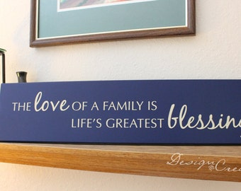 Family Sign - The love of a family is life's greatest blessing - Custom Sign, wood sign, family wood sign