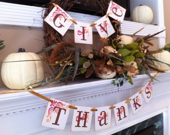 Thanksgiving Decoration Give Thanks Banner / Thanksgiving Banner - For Thanksgiving or Fall Decoration