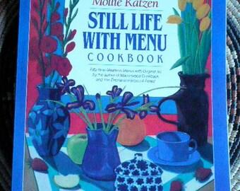 Mollie Katzen Still Life With Menu Cookbook the original 1988
