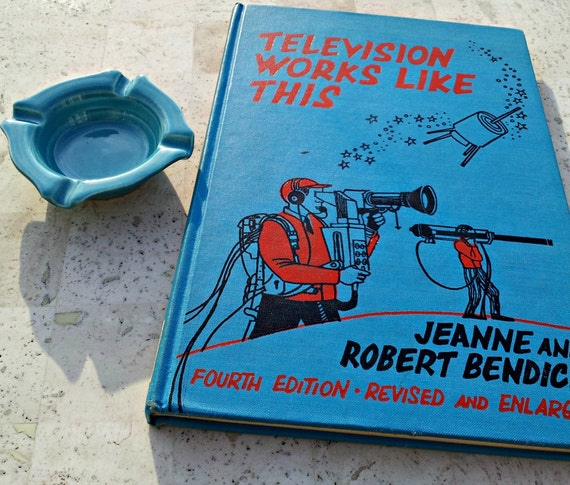 Vintage Children's TV Book - Television Works Like This