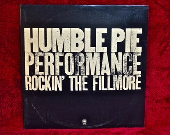 HUMBLE PIE -  Performance---Rockin' the Fillmore - 1979 Vintage Vinyl 2 lp GATEFOLD Record Album